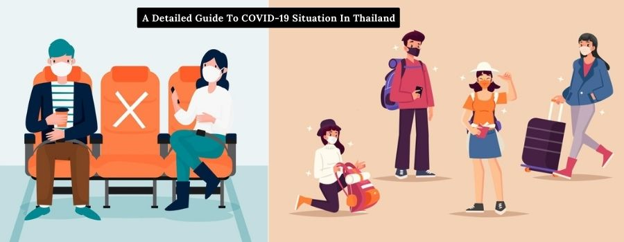 A Detailed Guide To COVID-19 Situation In Thailand: Top Places To Visit In 2021